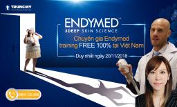 Ngày 20/11/2018 chuyên gia Endymed đến Việt Nam training công nghệ 3DEEP Endymed